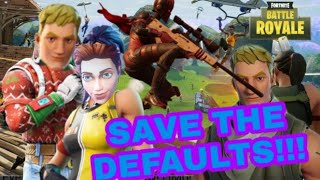 (Fortnite Battle Royale) Saving the defaults w/Skinwalker824