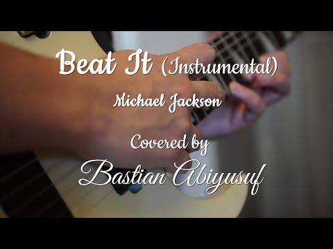 Beat It ; Instrumental Michael Jackson   Performed  Bastian Abiyusuf