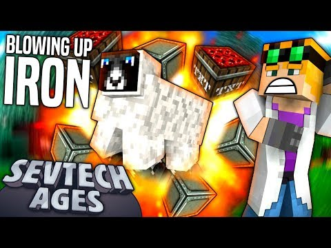 Minecraft: Sevtech - BLOWING UP IRON - Age 4 #2