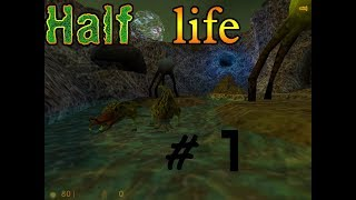 Half Life 1 / #1 HELL YEA WE DOING BOTH HALF LIFE LETS DO IT!
