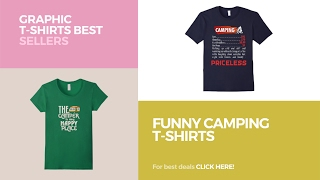 Funny Camping T-Shirts // Graphic T-Shirts Best Sellers