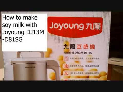 How to make soy milk with JoyYoung DJ13M-D81SG - YouTube