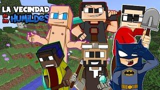 La Vecindad de los Humildes Ep. 1 | Se pueden morir sin problemas | Minecraft |