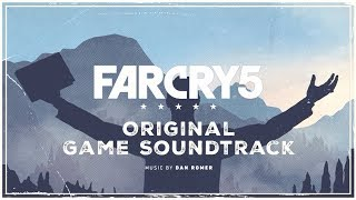 Far Cry 5 🎧 01 Now That This Old World Is Ending · Dan Romer · Original Game Soundtrack