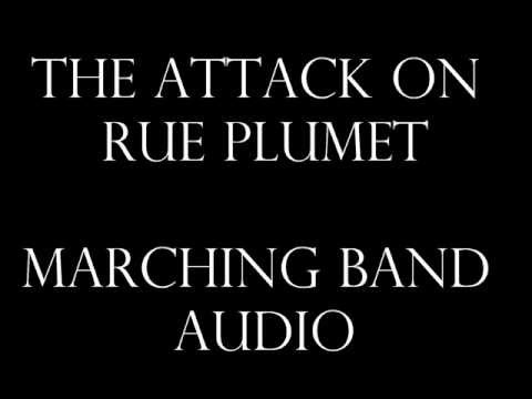 The Attack on Rue Plumet - Marching Band Audio