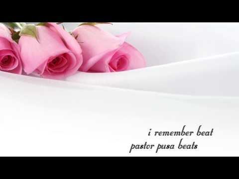 I Remember Beat-Pastor Pusa Beats