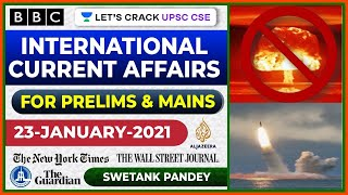 23-January-2021 | International Current Affairs | Crack UPSC CSE/IAS 2021 | Swetank Pandey