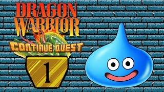 Dragon Warrior - Part 1 - ContinueQuest
