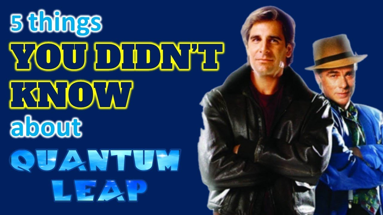 Download 5 Things YOU DIDN'T KNOW about QUANTUM LEAP!