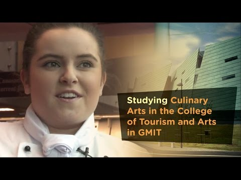 Culinary Arts - Galway Mayo Institute of Technology - GMIT