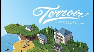 Terroir: A Wine Making Tycoon Game [First 12 Minutes] - Gameplay PC