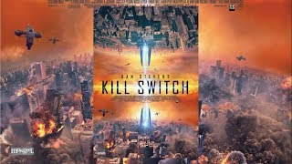 Рубильник (Kill Switch) (2017) трейлер