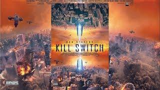 Рубильник (Kill Switch) (2017) трейлер