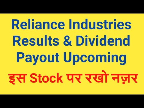 Reliance Industries Ltd (RIL) Results & Dividend Payout Upco