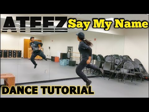 ATEEZ(에이티즈) - 'Say My Name' DANCE TUTORIAL Pt.1