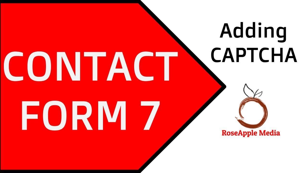 Contact Form 7 Adding CAPTCHA - YouTube