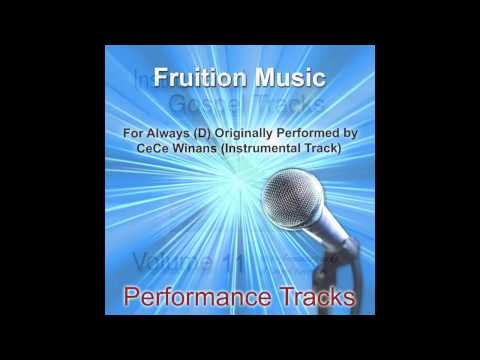 For Always (D) Originally Performed by CeCe Winans [Instrumental Track]
