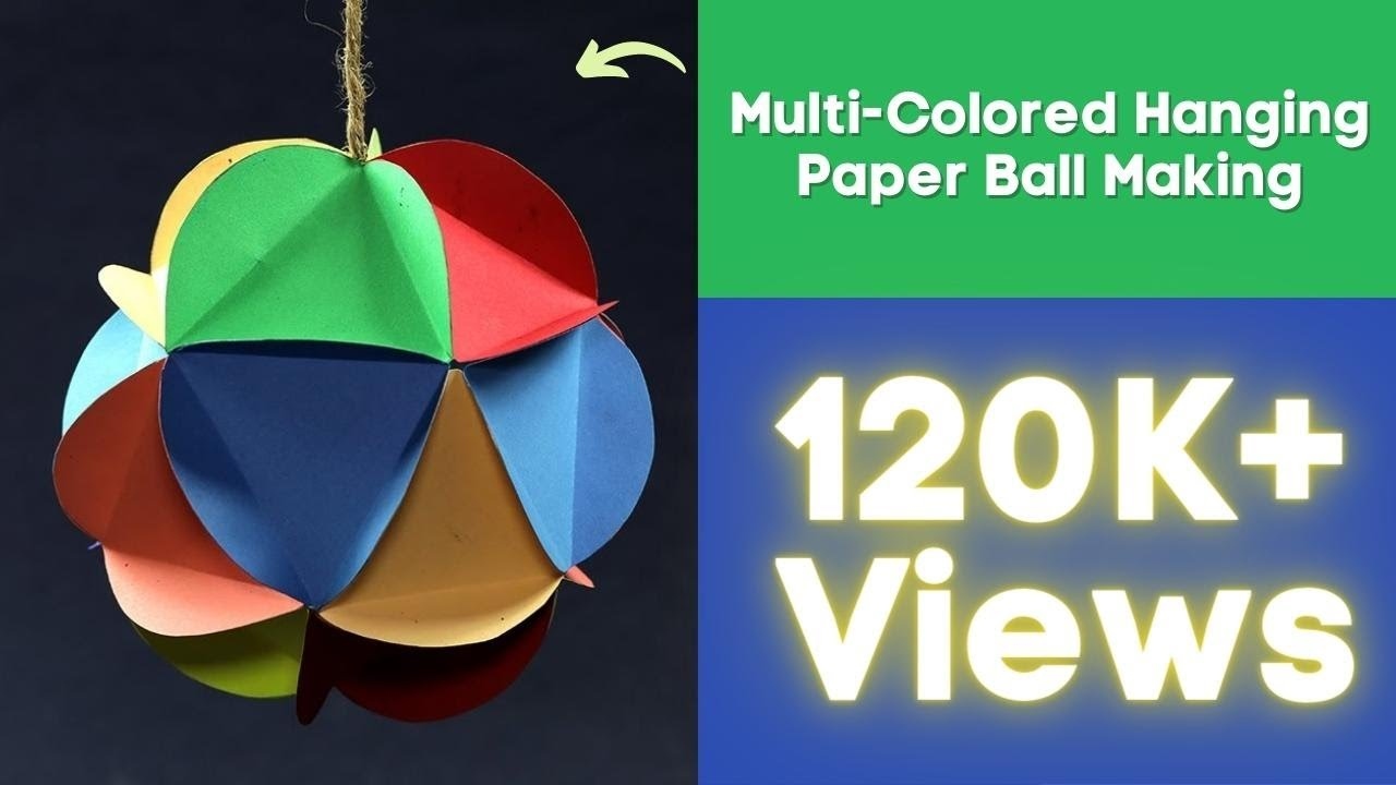 Diy christmas decorations multi colored hanging paper ball making youtube - Hanging paper balls decorations ...