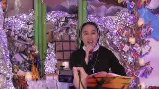 Thánh Ca: Dâng Chúa Hài Nhi  - Soeur Aí Liên -Vọng Giáng Sinh 2018 - MTG Nha Trang/ Norwalk