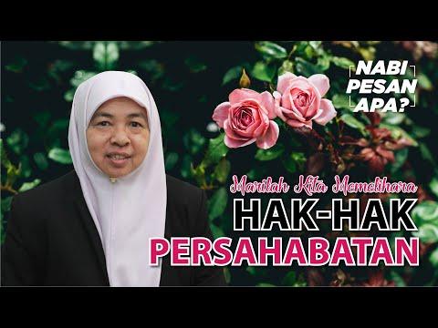 13 | Nabi Pesan Apa? Jaga Hak Persahabatan bersama Ustazah Maznah