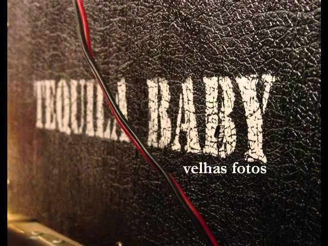 GDA - Tequila Baby   Velhas Fotos