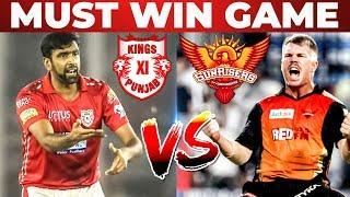 SRH VS KXIP Pre Match Analysis And DREAM 11 Prediciton | IPL 2019 | Must Win Game
