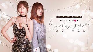 Hari Won - Làm Sao Để Yêu (Official Music Video)