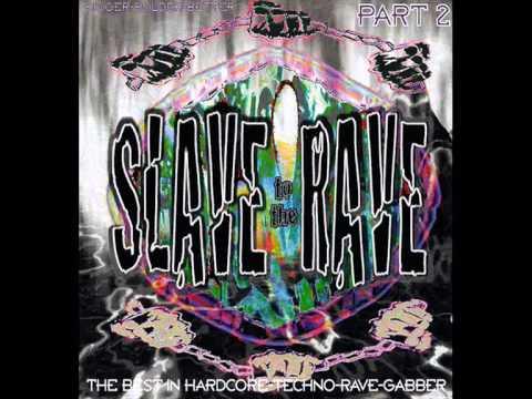 Slave To The Rave (Part 2) - Bigger Bolder Better - 1995