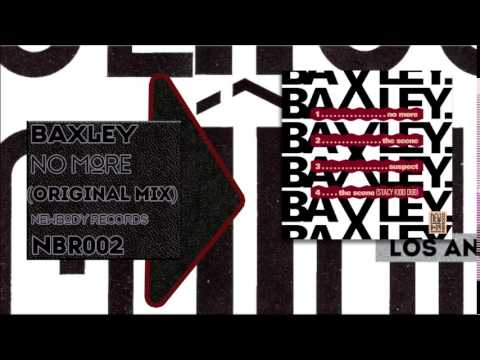 Baxley - No More (Original Mix)