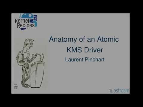 Kernel Recipes 2015 - Anatomy of an Atomic KMS Driver - by