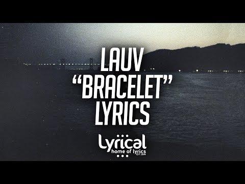 Lauv - Bracelet Lyrics