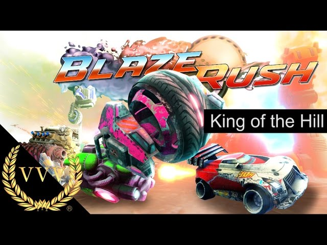 BlazeRush - King of the Hill