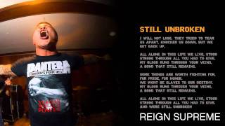 Reign Supreme - Still Unbroken ( Music  Video w. Lyrics )