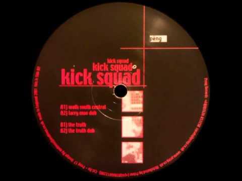 Kick Squad - The Truth Dub