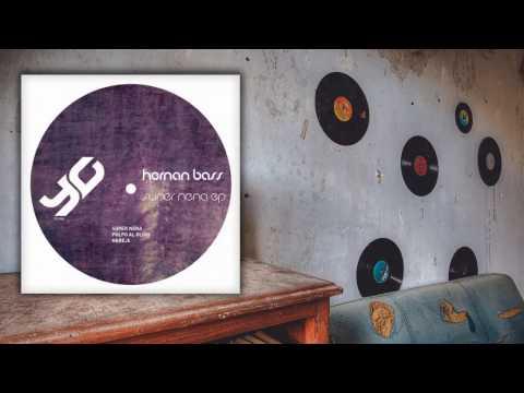Hernan Bass - Super Nena (Original Mix)