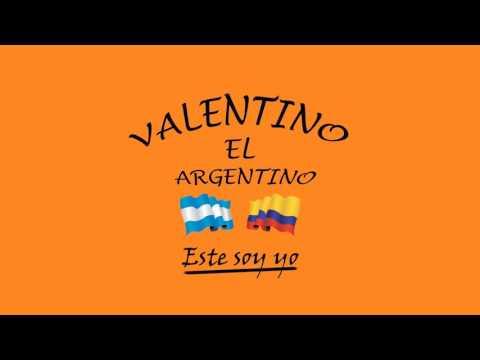 Valentino El Argentino  Éste soy yo