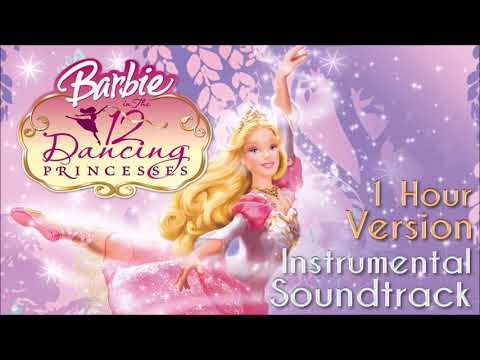 Barbie in The 12 Dancing Princesses Instrumental  1 Hour Version