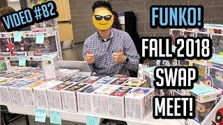 Funko Pop Swap Meet VLOG Fall 2018