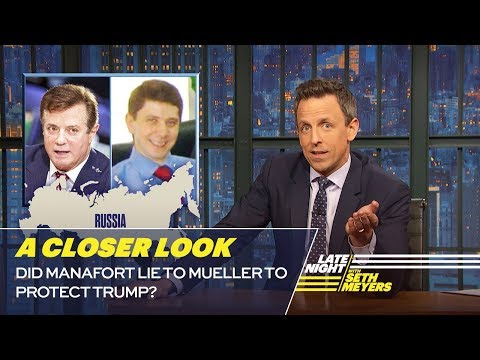 Did Manafort Lie to Mueller to Protect Trump?: A Closer Look