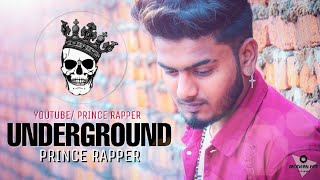 UNDERGROUND | PRINCE RAPPER | OFFICIAL MUSIC VIDEO 2019