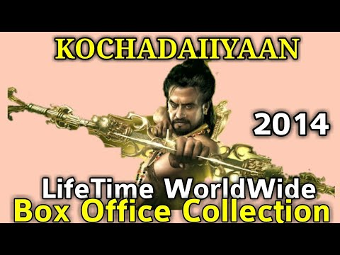 Rajinikanth KOCHADAIIYAAN 2014 South Indian Movie LifeTime WorldWide Box Office Collection Rating