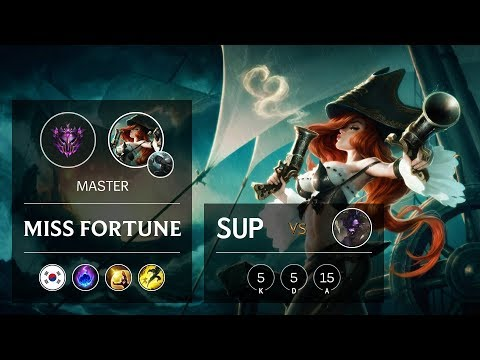 Miss Fortune Support