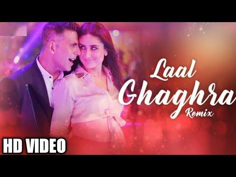 Laal Ghaghra - Dj Remix | Good Newwz | Akshay Kumar ...