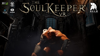 TheSoulKeeper® VR - Sneak Preview