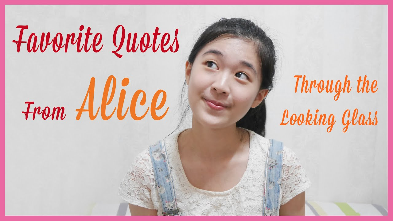 Through The Looking Glass Quotes Favorite Quotes From Alice Through The Looking Glass 最愛台詞
