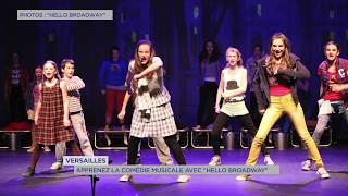 """Versailles : Apprenez la comédie musicale à """"Hello Broadway"""""""