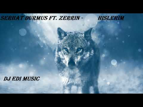 Serhat Durmus Ft.  Zerrin -  Hislerim (Trap) (Lyrics) ♫DJ Edi♫