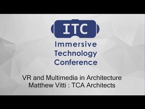 VR and Multimedia in Architecture : Matthew Vitti - TCA Architects
