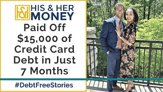 How this Couple Paid Off $15,000 of Credit Card Debt in Just 7 Months