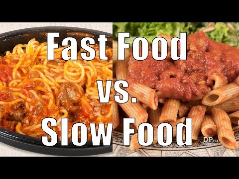 Fast Foods vs. Slow Foods (700 Calorie Meals) DiTuro Productions